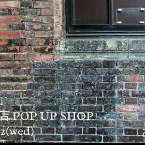 2/6-12 東急百貨店 POP UP SHOP
